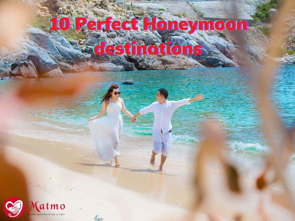 10 Perfect Honeymoon destinations
