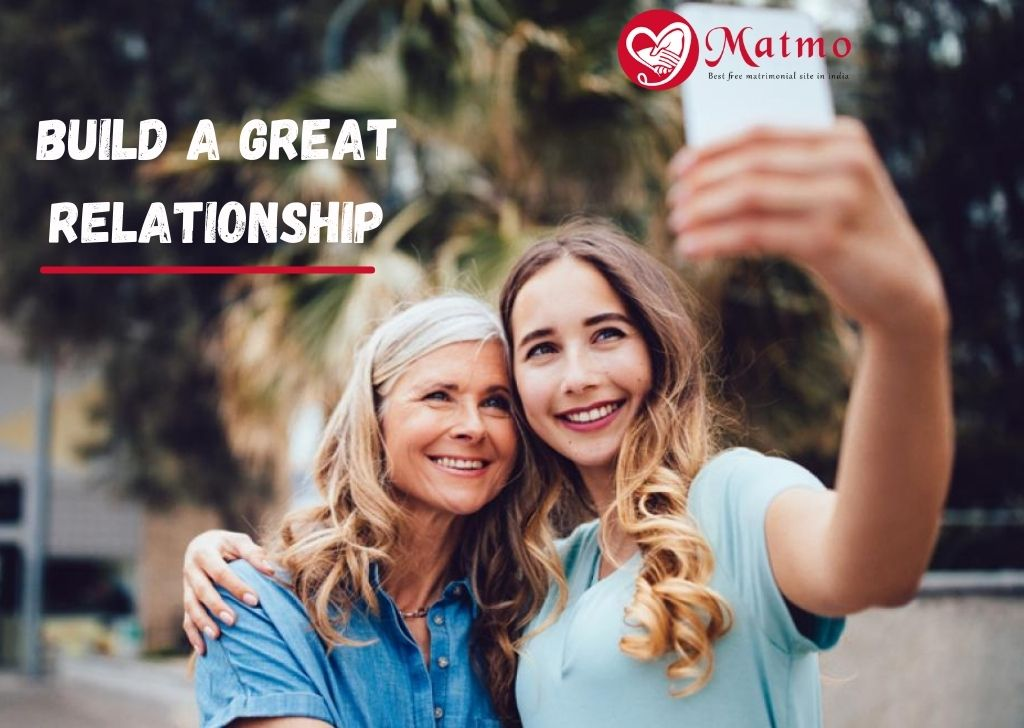 Build a Great Relationship